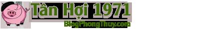 Tân Hợi – Tân Hợi 1971 – Tử Vi Tân Hợi – Tuổi Hợi 1971